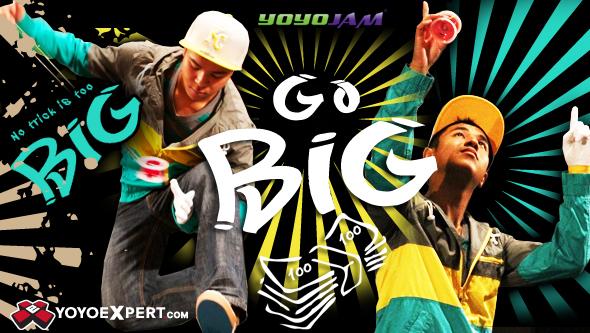 Go Big YoYoExpert YoYoJam