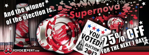 @YoYoFactory Election is OVER – SuperNova WINS – 25% OFF!