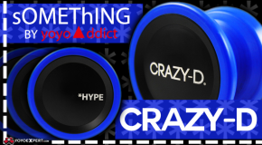 Crazy-D by sOMEThING | New Delrin Yo-Yo