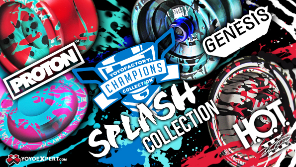 YoYoFactory SPLASH Champions Collection