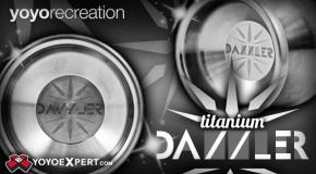 yoyorecreation Presents The Japanese Designed Full Titanium DAZZLER!