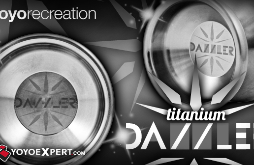 yoyorecreation Presents The Japanese Designed Full Titanium DAZZLER!
