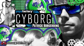 NEW YoYoFactory CYBORG Release!