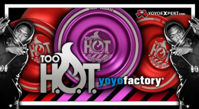 Official First Release of the YoYoFactory Too HOT!!