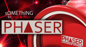 sOMEThING by YoYoAddict Presents The PHASER!