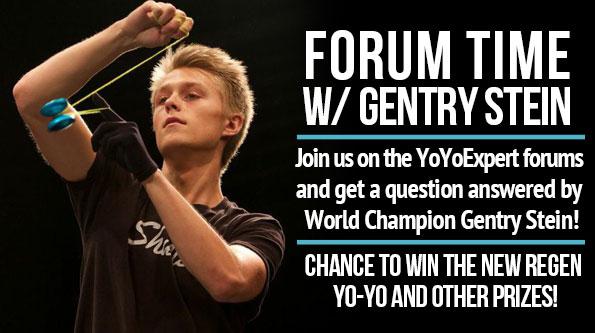 YoYoExpert Forum Gentry Stein