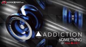 New sOMEThING Addictions!
