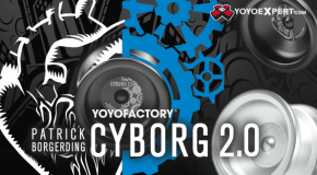New YoYoFactory CYBORG 2.0 Now Available!