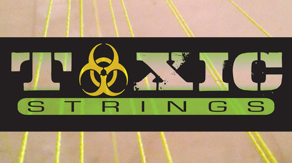 toxic strings