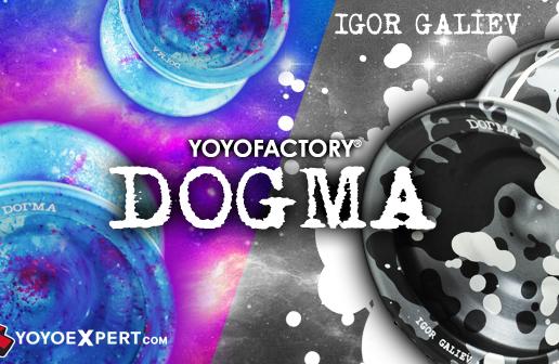 New YoYoFactory DOGMA Now Available!