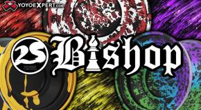 New 2SickYoyos BISHOP!