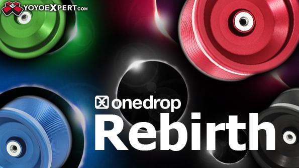 one drop rebirth