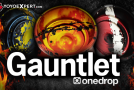 New Release! The One Drop Gauntlet!