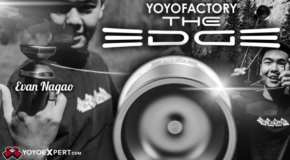 New YoYoFactory EDGE! Evan Nagao Signature Model!