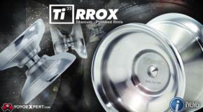 New Titaniums from iYoYo – TiRROX & TiSSOX!