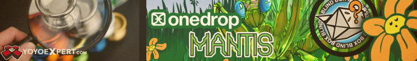 one drop mantis