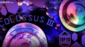 New from Top Yo! Colossus 3 & Impulse!