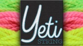 New String Release! YETI STRING!