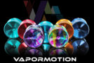 Experience the VaporMotion