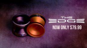New low price on the YoYoFactory EDGE!